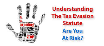 All You Need to Know About the Tax Evasion Statute