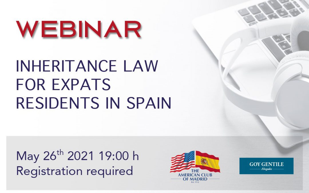 """ACM Webinar: """"All you need to know about the Inhertance Law for Expats Residents in Spain."""""""